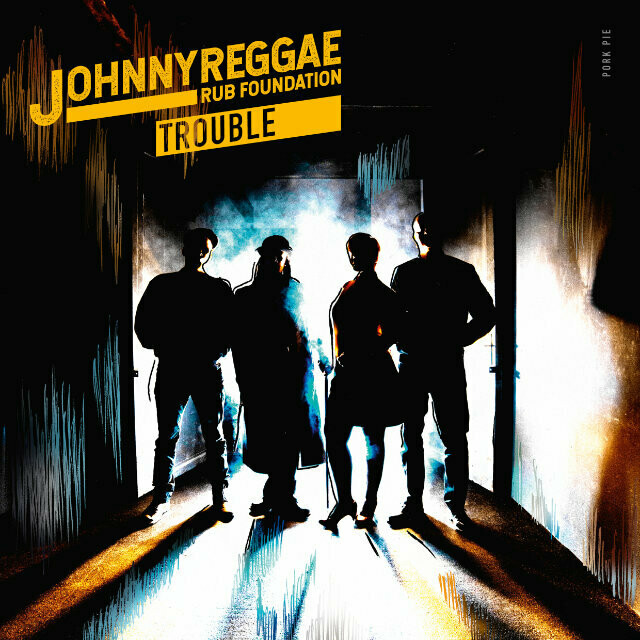 Johnny Reggae Rub Foundation albym Trouble cover