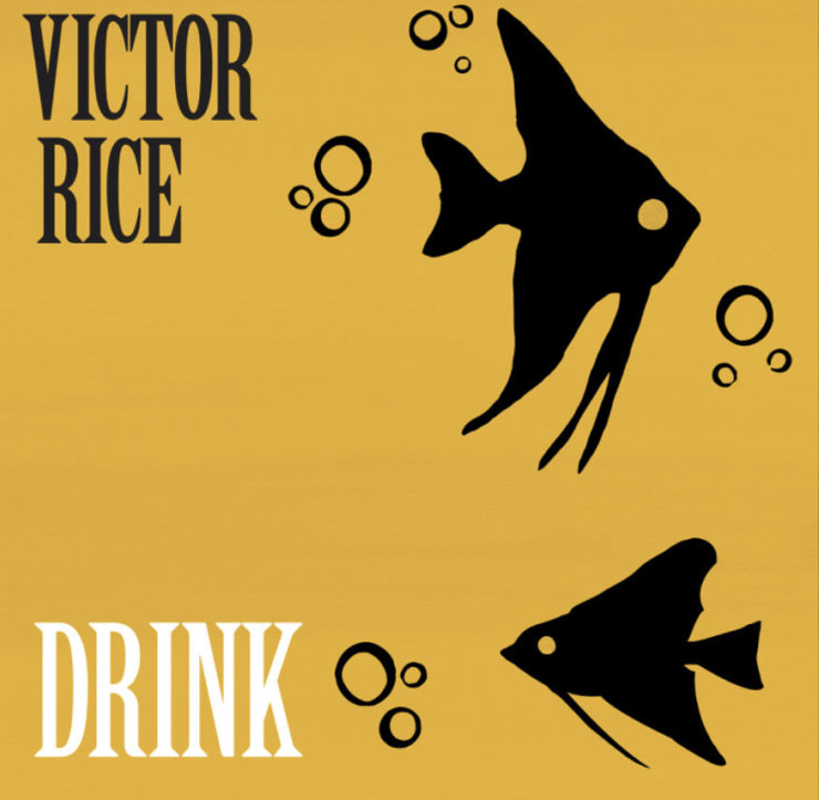 "Cover of Victor Rice's album ""Drink"""