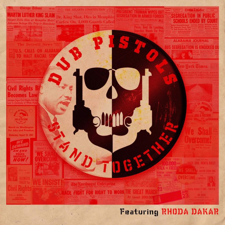 """Promotional graphic """"Stand Together"""", a single by Dub Pistols i Rhody Dakar"""