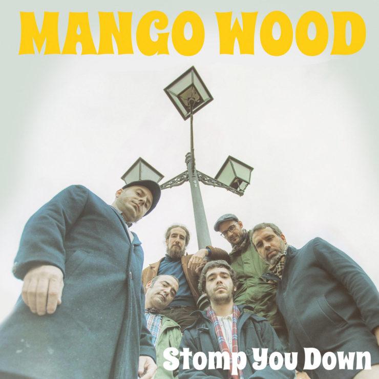 Mango Wood – Stomp You Down - cover